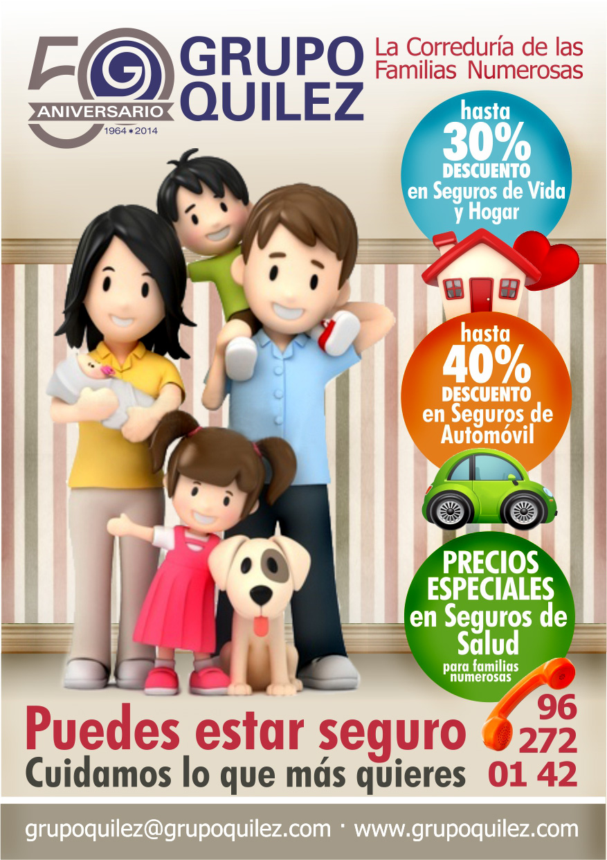 OFERTA DE SEGUROS PARA FAMILIAS NUMEROSAS. PROMOCION 50 ANIVERSARIO GRUPO QUILEZ.