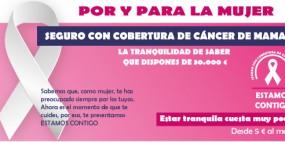 POR Y PARA LA MUJER,SEGURO CON COBERTURA DE CÁNCER DE MAMA